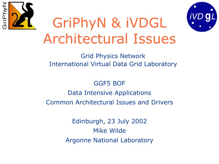 griphyn ivdgl architectural issues n.