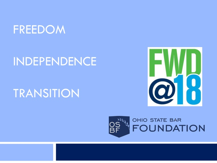 freedom independence transition n.