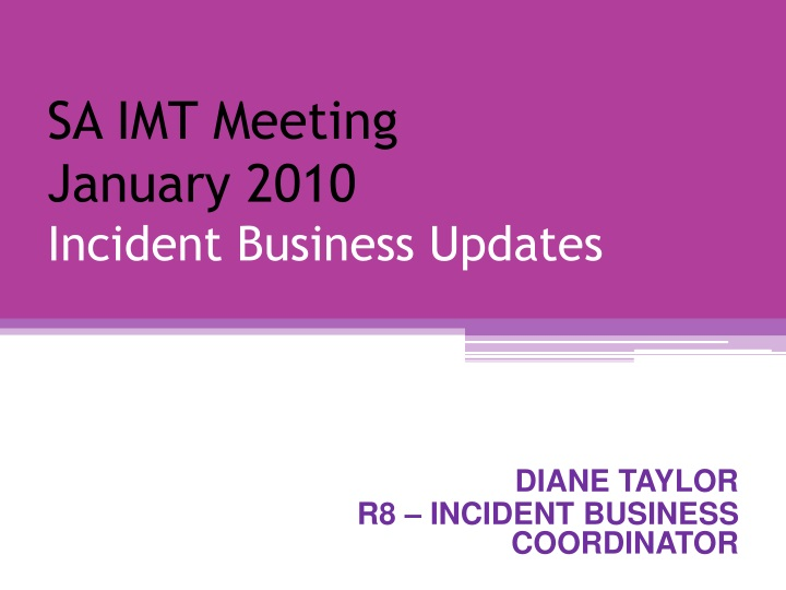 sa imt meeting january 2010 incident business updates n.