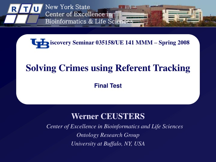 discovery seminar 035158 ue 141 mmm spring 2008 solving crimes using referent tracking final test n.