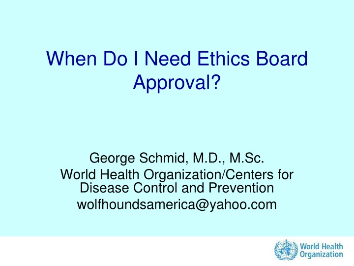 when do i need ethics board approval n.