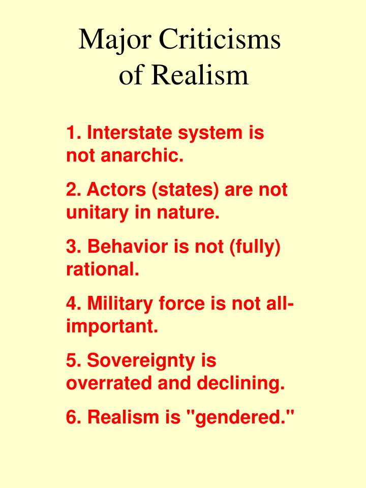 major criticisms of realism n.