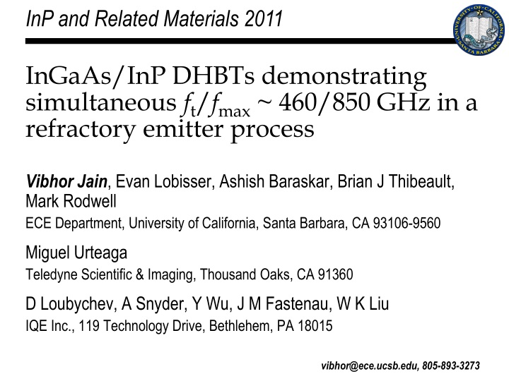 ingaas inp dhbts demonstrating simultaneous f t f max 460 850 ghz in a refractory emitter process n.