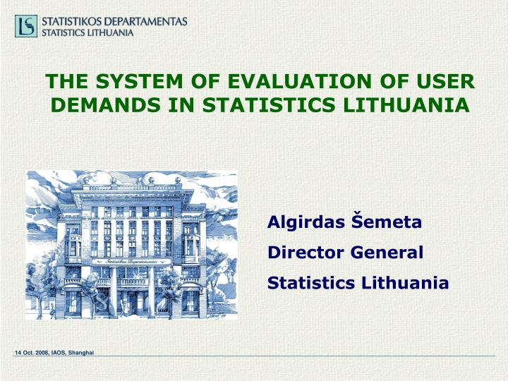 the system of evaluation of user demands in statistics lithuania n.