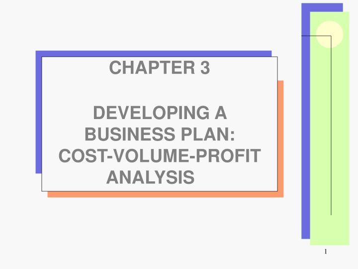 chapter 3 developing a business plan cost volume n.