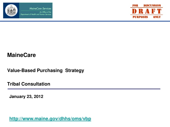 mainecare value based purchasing strategy tribal consultation n.