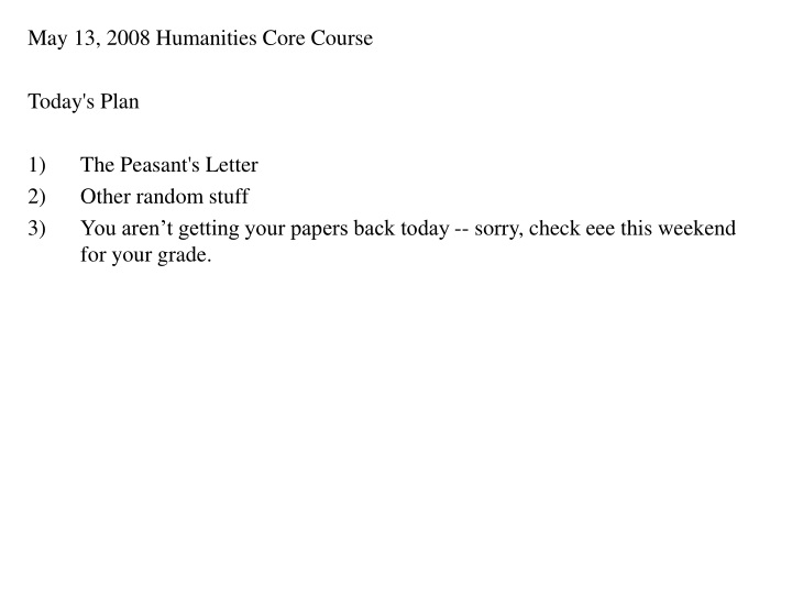may 13 2008 humanities core course today s plan n.