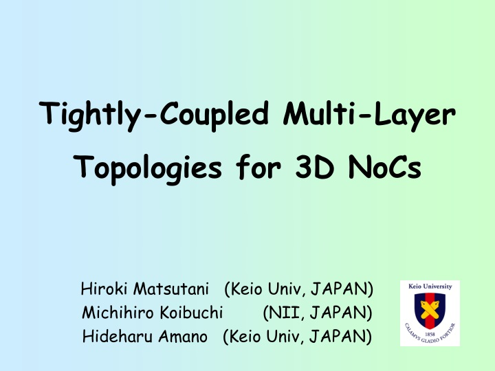 tightly coupled multi layer n.
