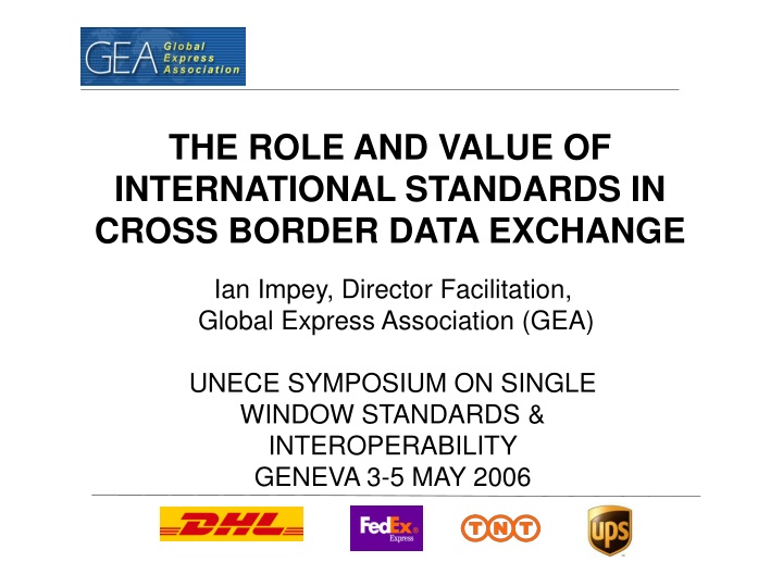 the role and value of international standards in cross border data exchange n.