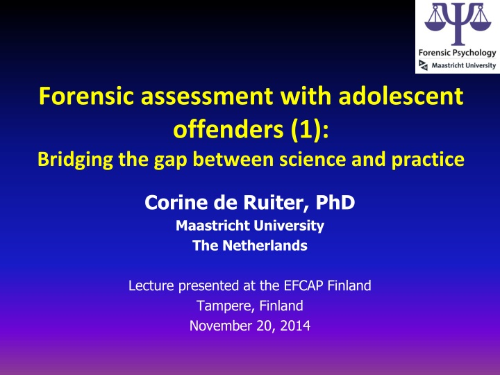 forensic assessment with adolescent offenders 1 bridging the gap between science and practice n.