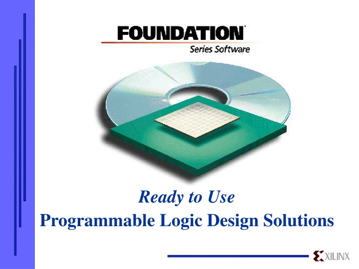 ready to use programmable logic design solutions n.