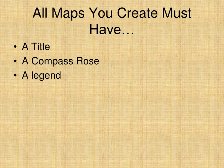 all maps you create must have n.