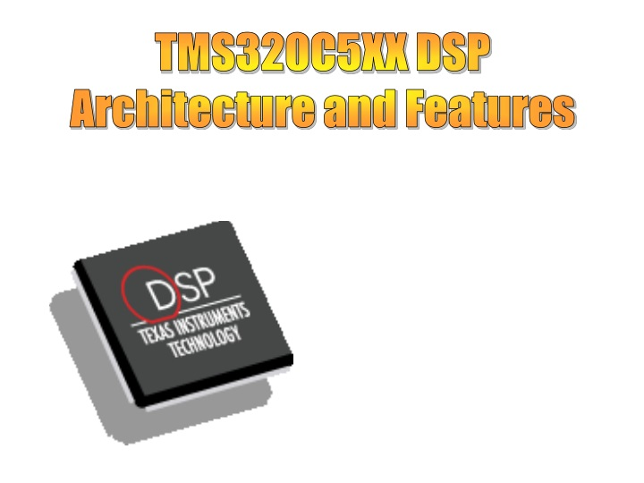 tms320c5xx dsp architecture and features n.