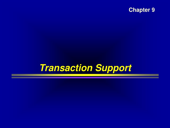 transaction support n.