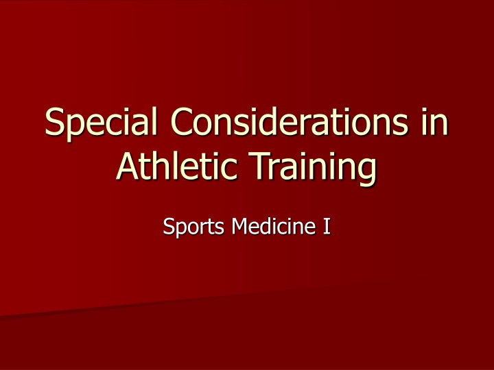 special considerations in athletic training n.