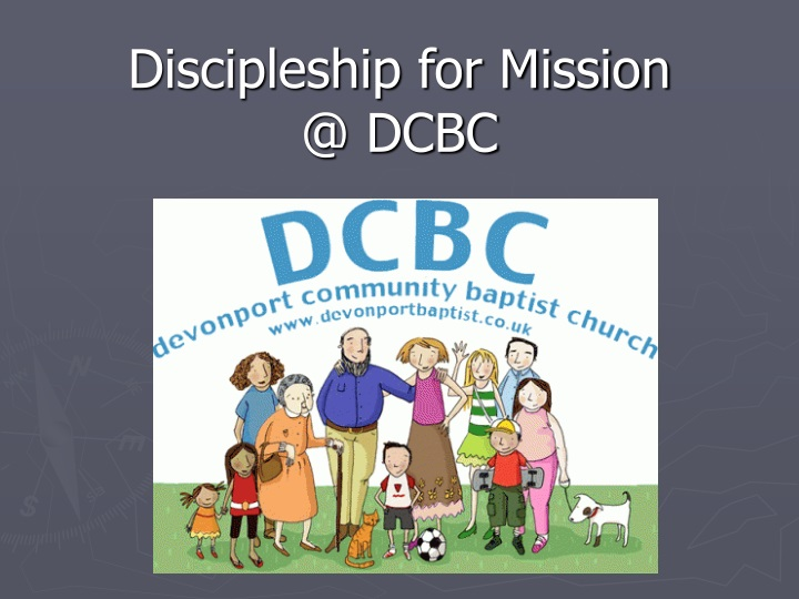 discipleship for mission @ dcbc n.