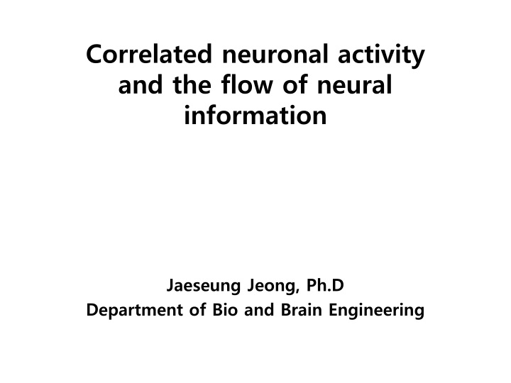 correlated neuronal activity and the flow of neural information n.