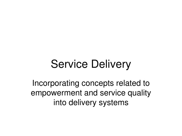 service delivery n.