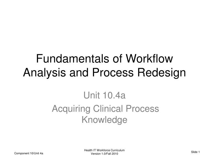 fundamentals of workflow analysis and process redesign n.
