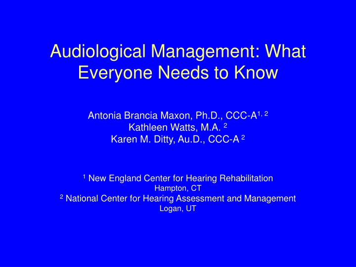 audiological management what everyone needs to know n.