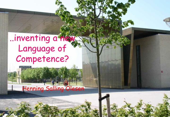 inventing a new language of competence henning n.