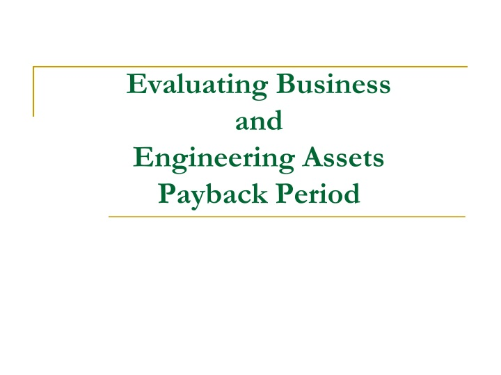 evaluating business and engineering assets payback period n.