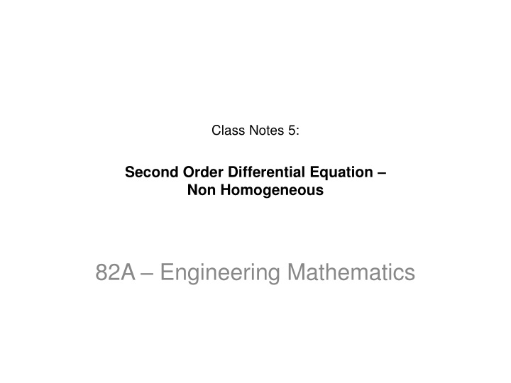 class notes 5 second order differential equation non homogeneous n.