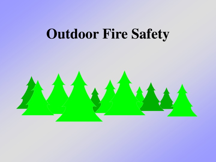 outdoor fire safety n.