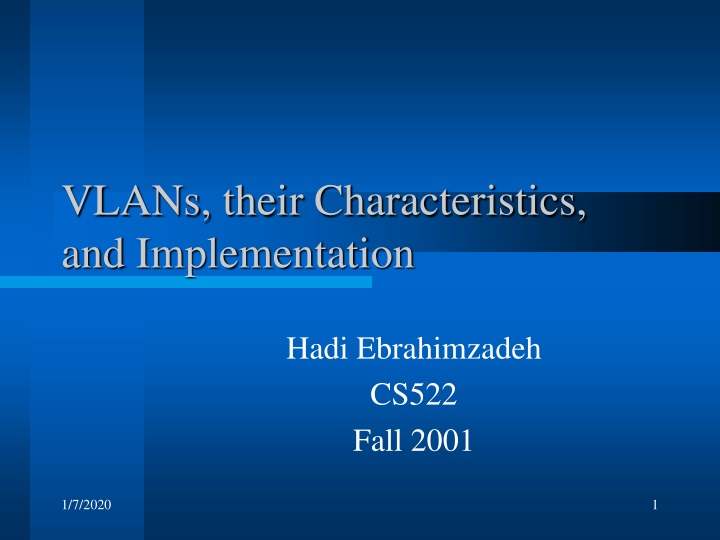 vlans their characteristics and implementation n.