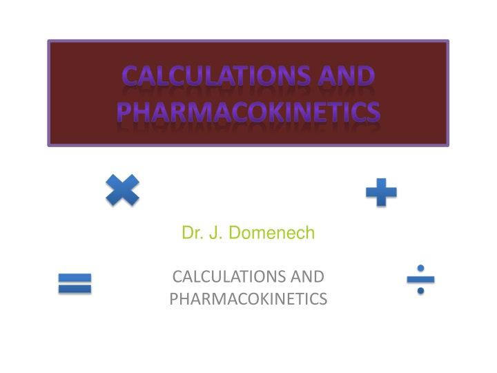 calculations and pharmacokinetics n.