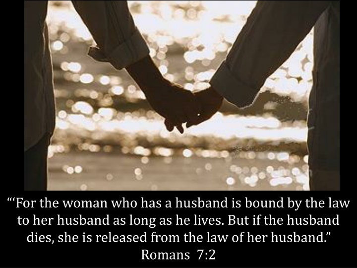 for the woman who has a husband is bound n.