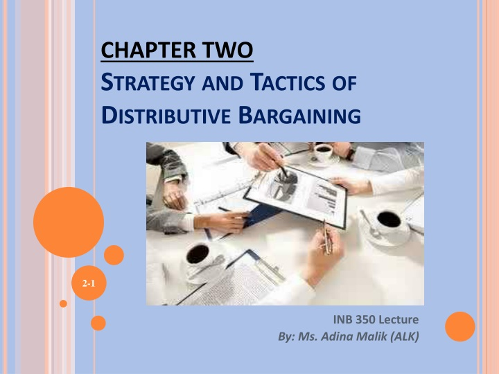 chapter two strategy and tactics of distributive bargaining n.