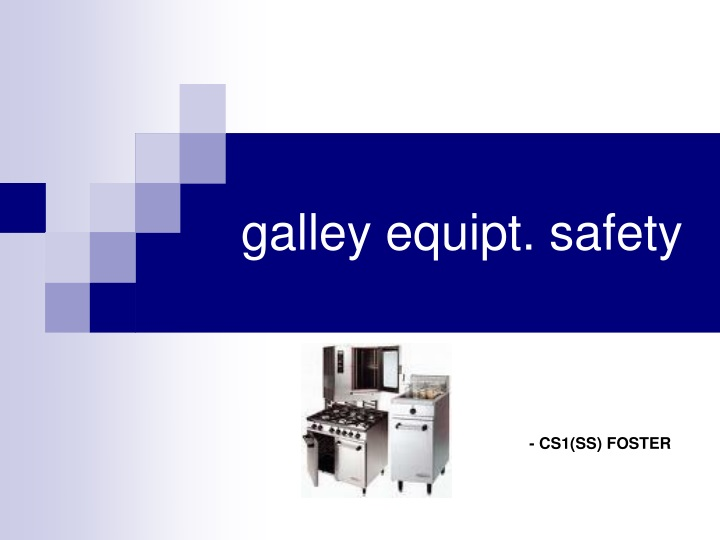galley equipt safety n.