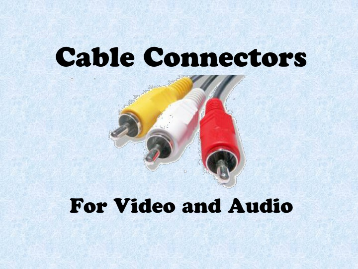 cable connectors for video and audio n.