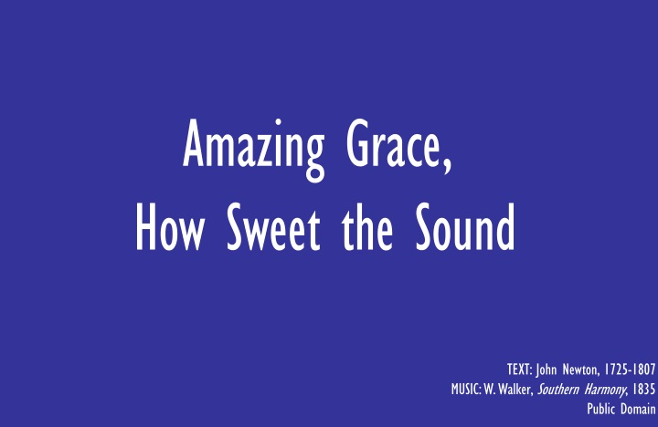 amazing grace how sweet the sound n.