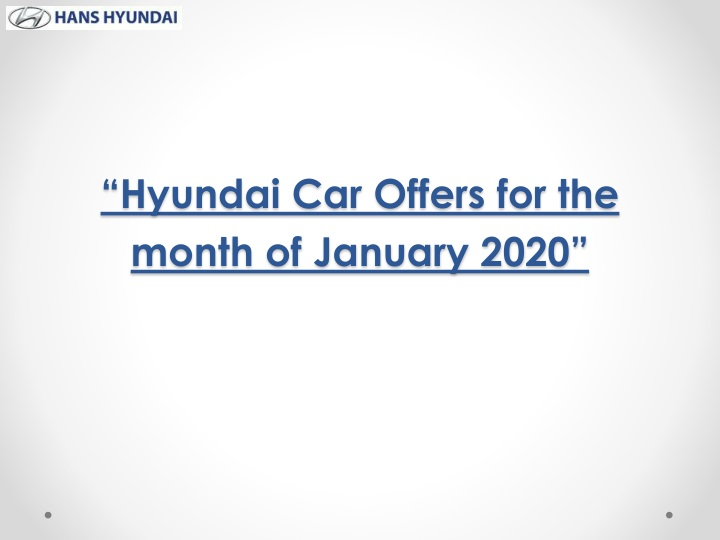 hyundai car offers for the month of january 2020 n.