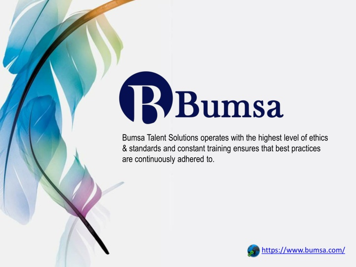 bumsa talent solutions operates with the highest n.