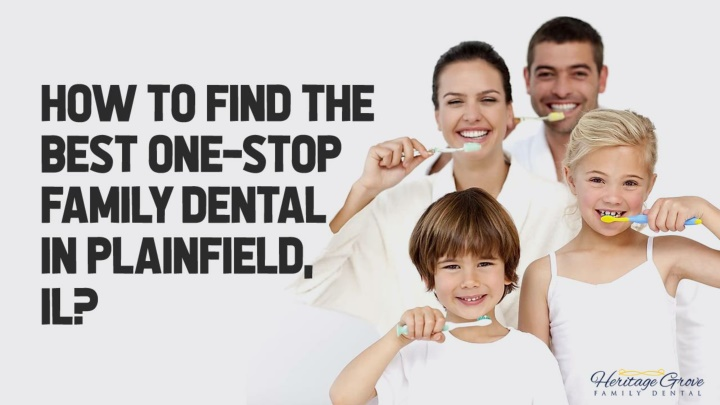 how to find the best one stop family dental in plainfield il n.
