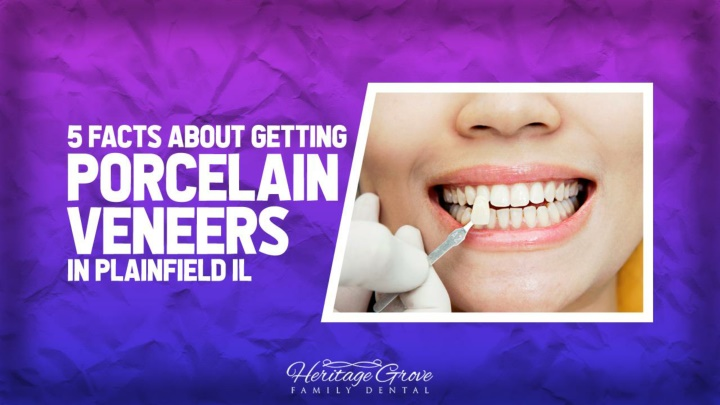5 facts about getting porcelain veneers in plainfield il n.