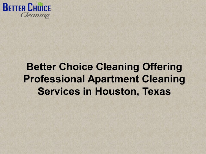 better choice cleaning offering professional n.