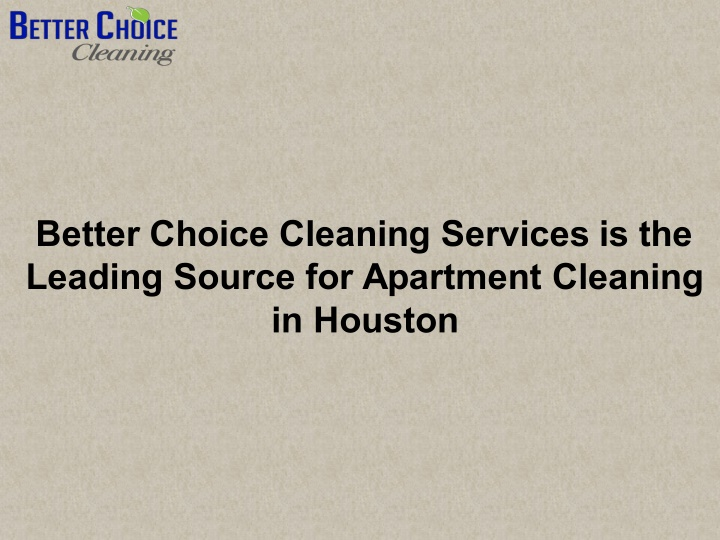 better choice cleaning services is the leading n.