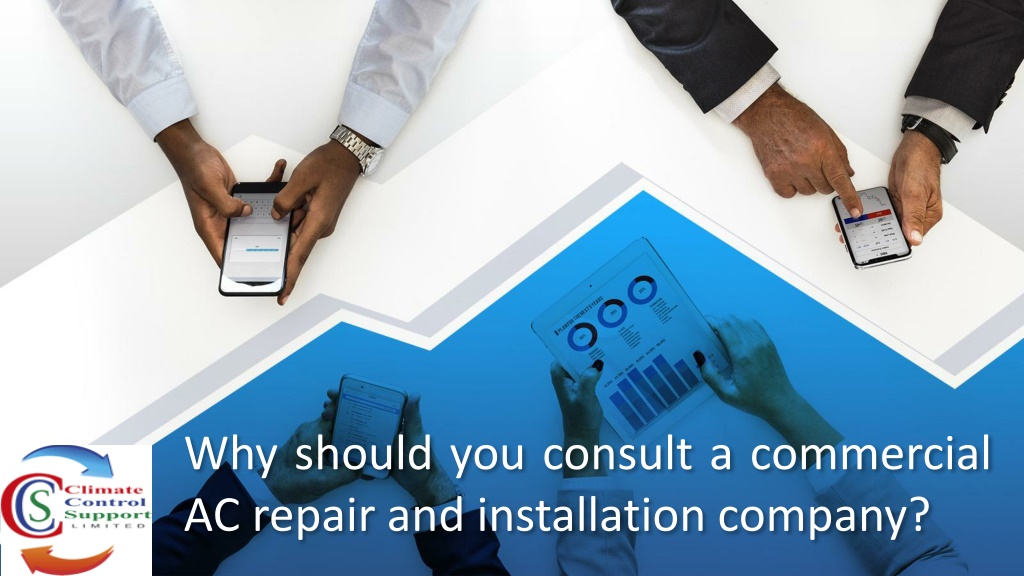 why should you consult a commercial ac repair and installation company l.
