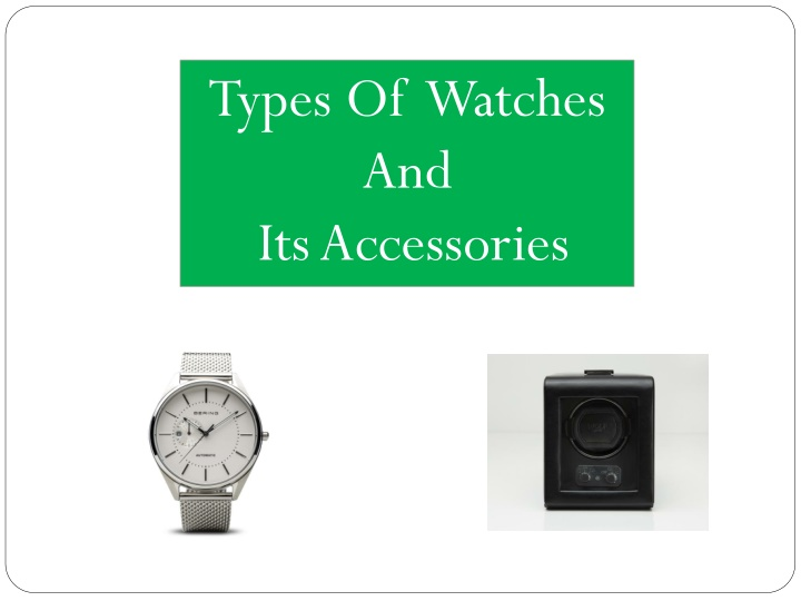 types of watches and its accessories n.