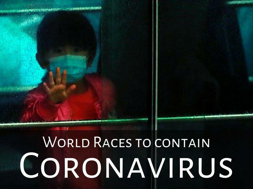 world races to contain coronavirus l.