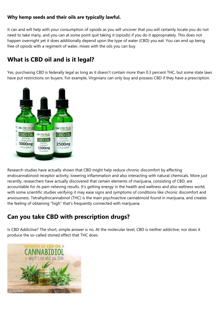 why hemp seeds and their oils are typically lawful n.