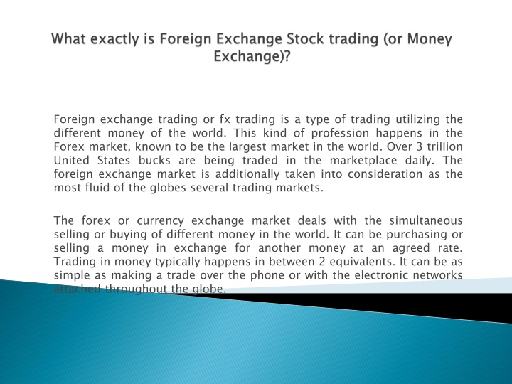 what exactly is foreign exchange stock trading or money exchange n.