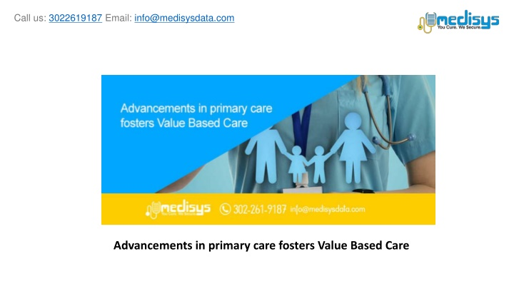 advancements in primary care fosters value based care n.