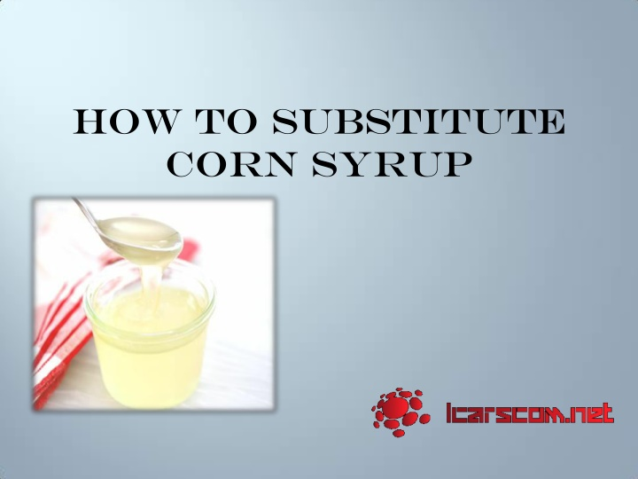 how to substitute corn syrup n.