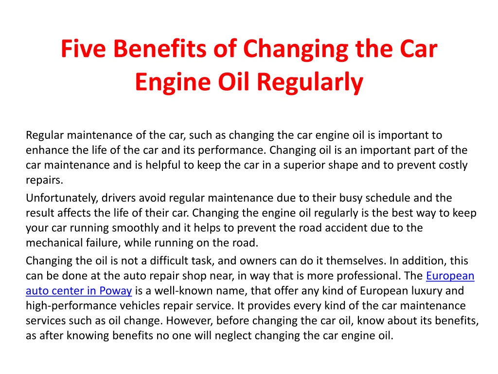 five benefits of changing the car engine oil regularly l.