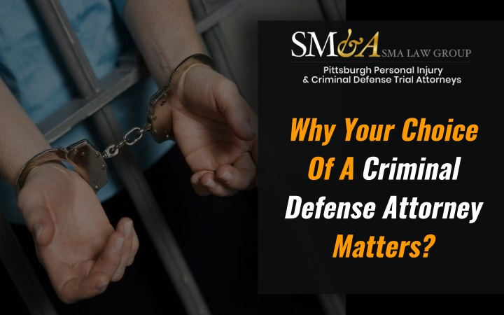 why your choice of a criminal defense attorney n.